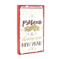 Merry Prosecco And A Champagne New Year Large 3D Chunky Wooden Hanging Sign WAS £8.95....